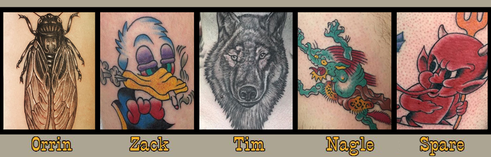Tattoo Timmy's - Orrin, Zack, Timmy, Nagle, Spare